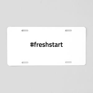 #freshstart Aluminum License Plate