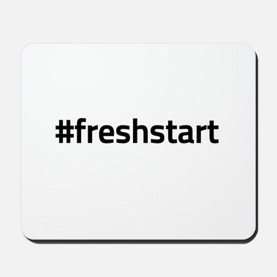 #freshstart Mousepad