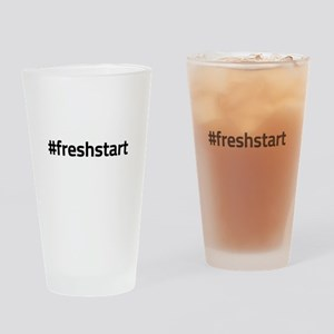 #freshstart Drinking Glass