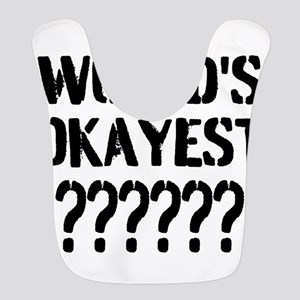 Worlds Okayest | Personalized Bib