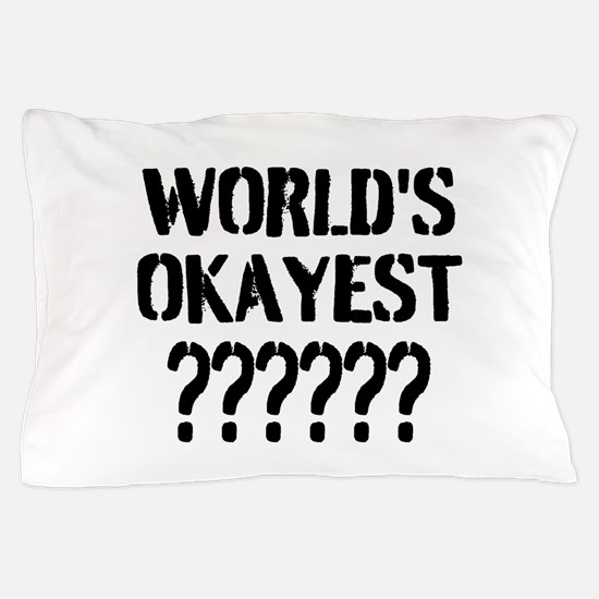 Worlds Okayest | Personalized Pillow Case