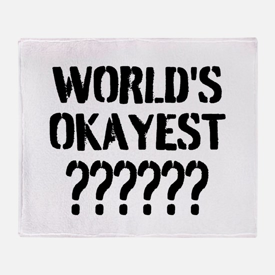Worlds Okayest | Personalized Throw Blanket