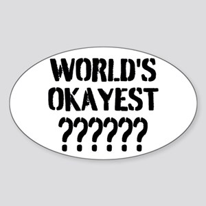 Worlds Okayest | Personalized Sticker