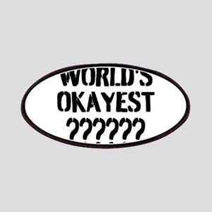 Worlds Okayest | Personalized Patches