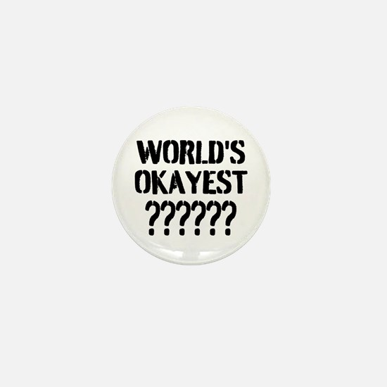 Worlds Okayest | Personalized Mini Button