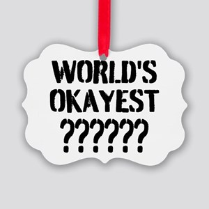 Worlds Okayest | Personalized Ornament