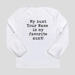 My Favorite Aunt (Custom) Long Sleeve T-Shirt