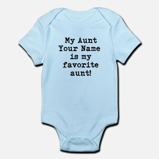 My Favorite Aunt (Custom) Body Suit