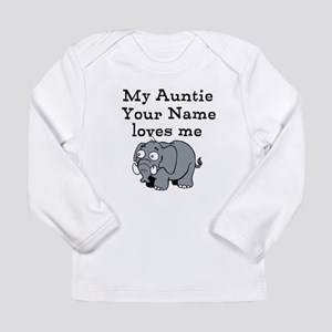 My Auntie Loves Me Elephant (Custom) Long Sleeve T