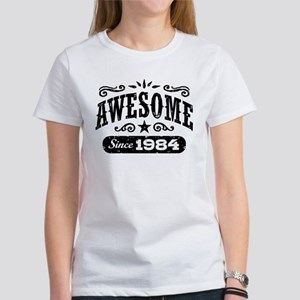 Awesome Since 1984 Women's T-Shirt
