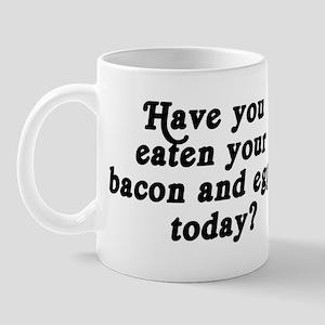 bacon and eggs today Mug