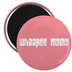 Whoopee Mama Magnet