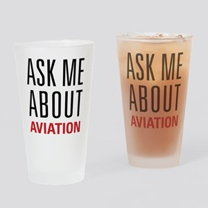 Aviation - Ask Me About Drinking Glass