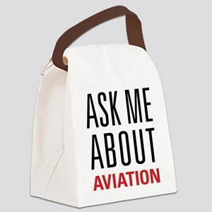 Aviation - Ask Me About Canvas Lunch Bag