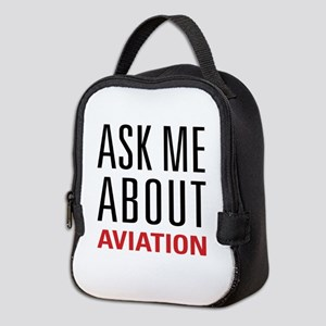 Aviation - Ask Me About Neoprene Lunch Bag