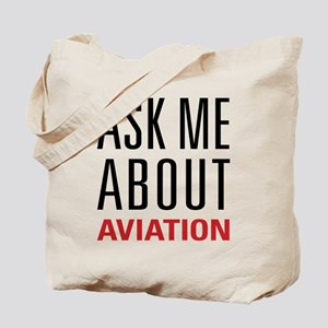 Aviation - Ask Me About Tote Bag