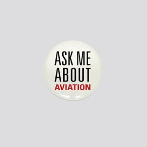 Aviation - Ask Me About Mini Button