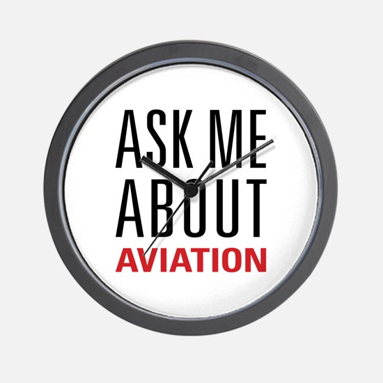 Aviation - Ask Me About Wall Clock