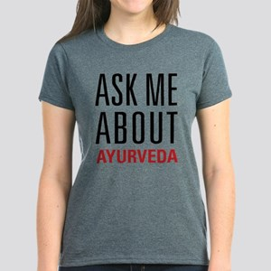 Ayurveda - Ask Me About Women's Dark T-Shirt