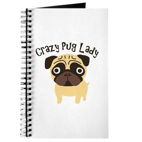 Crazy Pug Lady Journal