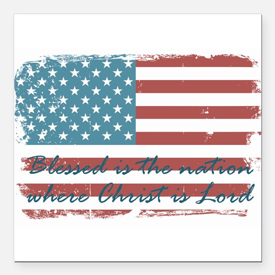 """Blessed Nation Square Car Magnet 3"""" x 3"""""""