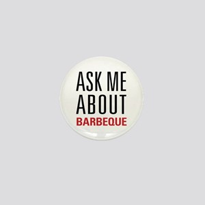 Barbeque - Ask Me About Mini Button