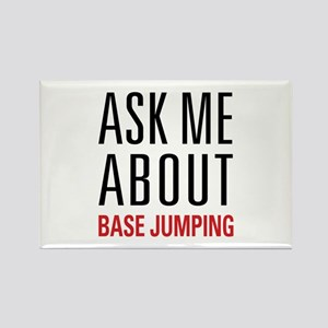 BASE Jumping - Ask Me About Rectangle Magnet