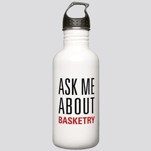 Basketry - Ask Me Abou Stainless Water Bottle 1.0L