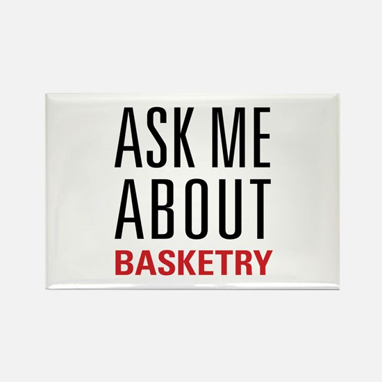 Basketry - Ask Me About Rectangle Magnet