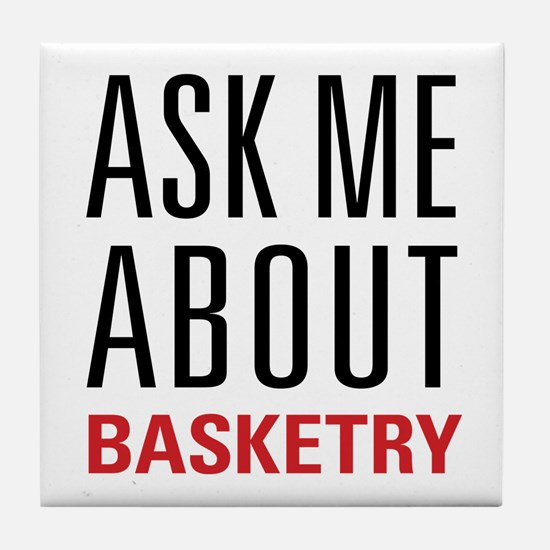 Basketry - Ask Me About Tile Coaster
