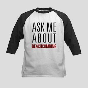 Beachcombing - Ask Me About Kids Baseball Jersey