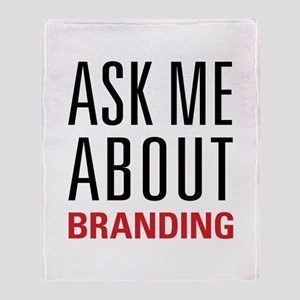 Branding - Ask Me About Throw Blanket