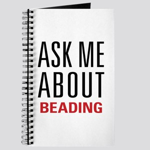 Beading - Ask Me About Journal
