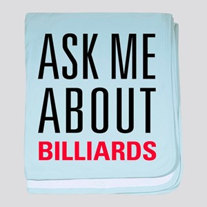 Billiards - Ask Me About baby blanket