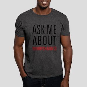 Biomechanics - Ask Me About Dark T-Shirt