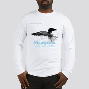 More Loons Long Sleeve T-Shirt