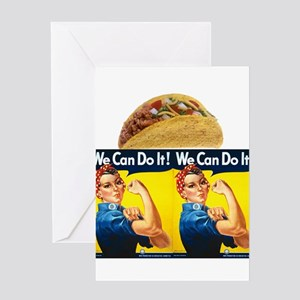 Taco Rosie the Riveter We can Do It Greeting Cards
