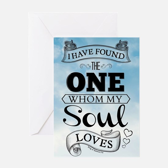 I Have Found The One Whom My Soul Lo Greeting Card