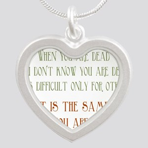 When You Are Stupid Silver Heart Necklace
