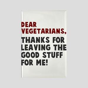 Dear Vegetarians Magnets