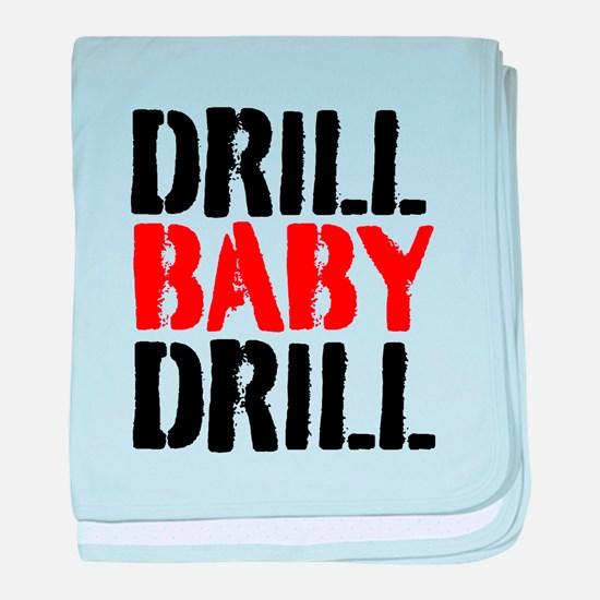 Drill Baby Drill baby blanket
