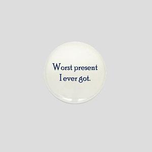 Worst Present Mini Button