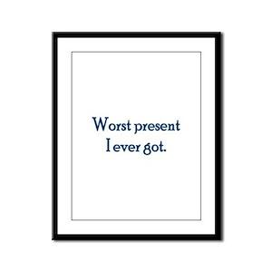 Worst Present Framed Panel Print