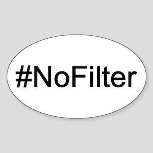 No Filter Sticker (Oval)