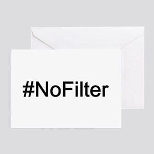 No Filter Greeting Card