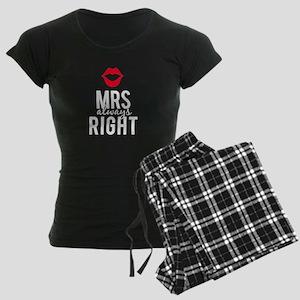 Mrs always right white text Pajamas