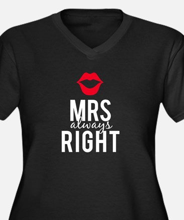 Mrs always right white text Plus Size T-Shirt