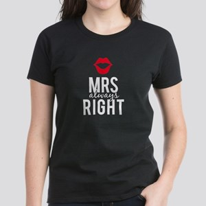 Mrs always right white text T-Shirt