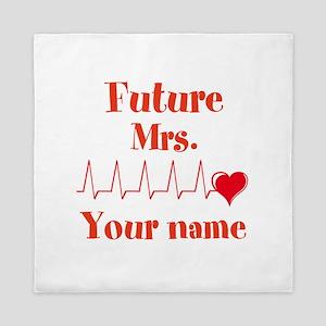 Personalizable Future Mrs. __ Queen Duvet