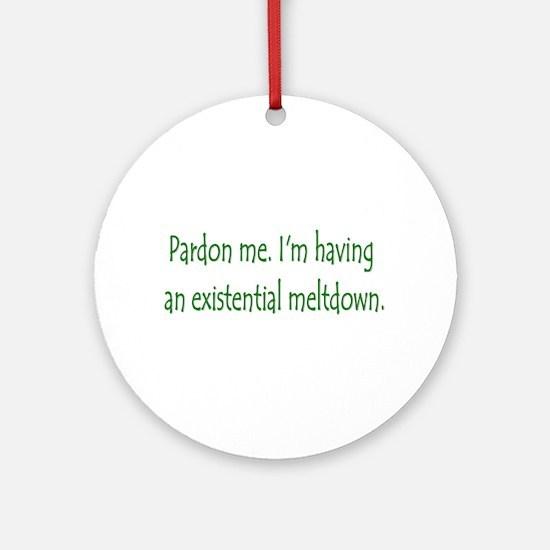 Existential Meltdown Ornament (Round)